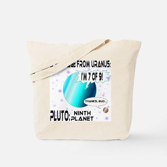 Message from Uranus Tote Bag