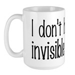 I Don't Have Any Invisible Friends Large Mug