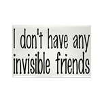 I Don't Have Any Invisible Friends Rectangle Magne
