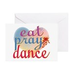 Eat Pray Dance Greeting Cards (Pk of 20)