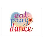 Eat Pray Dance Large Poster