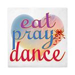 Eat Pray Dance Queen Duvet