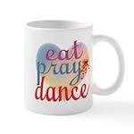Eat Pray Dance Mug