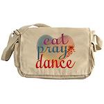 Eat Pray Dance Messenger Bag