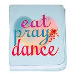 Eat Pray Dance baby blanket