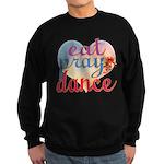 Eat Pray Dance Sweatshirt (dark)