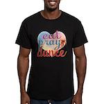 Eat Pray Dance Men's Fitted T-Shirt (dark)