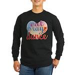 Eat Pray Dance Long Sleeve Dark T-Shirt