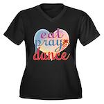 Eat Pray Dance Women's Plus Size V-Neck Dark T-Shi