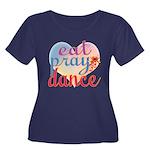 Eat Pray Dance Women's Plus Size Scoop Neck Dark T