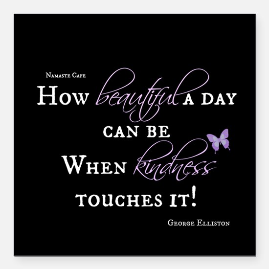 "Beautiful Day with Kindness Square Car Magnet 3"" x"