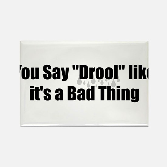 Drool Rectangle Magnet (100 pack)