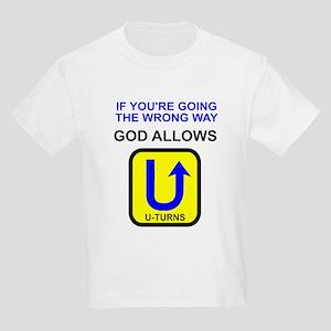 God allows U-turns Kids Light T-Shirt