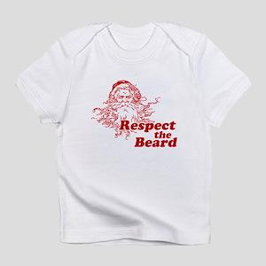 Respect the Beard Infant T-Shirt