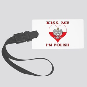 Kiss Me I'm Polish Large Luggage Tag