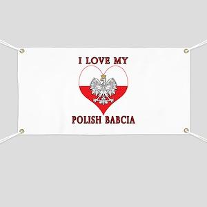 I Love My Polish Babcia Banner