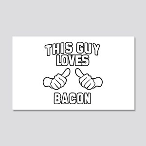 This Guy Loves Bacon 20x12 Wall Decal
