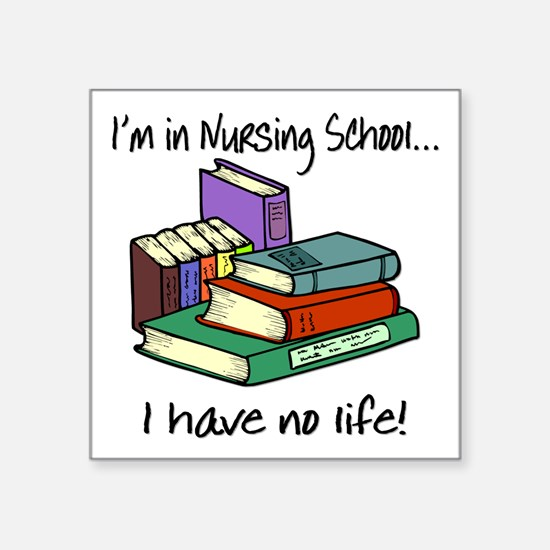 "Nursing School Square Sticker 3"" x 3"""