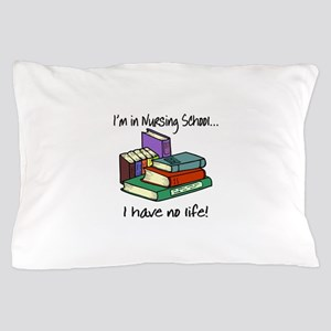 Nursing School Pillow Case