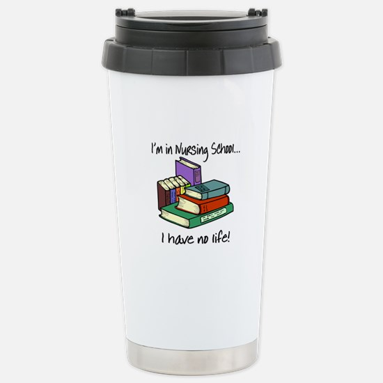 Nursing School Stainless Steel Travel Mug
