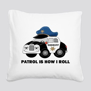 Sheriff Car Patrol Is How I Roll Square Canvas Pil
