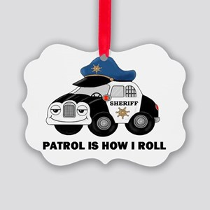 Sheriff Car Patrol Is How I Roll Picture Ornament