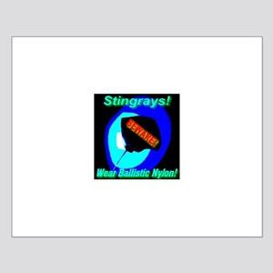 Stingrays Beware! Wear Ballis Small Poster