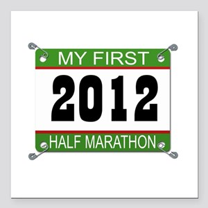 My First 1/2 Marathon Bib - 2012 Square Car Magnet