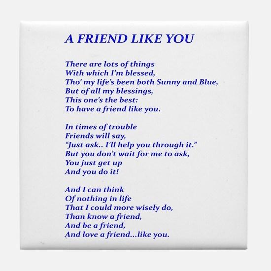 A Friend Like You Tile Coaster