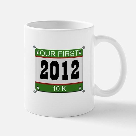 Our First 10K (Bib) - 2012 Mug