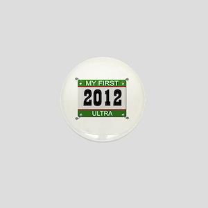 My First Ultra (Bib) - 2012 Mini Button
