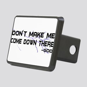 Dont Make Me Rectangular Hitch Cover