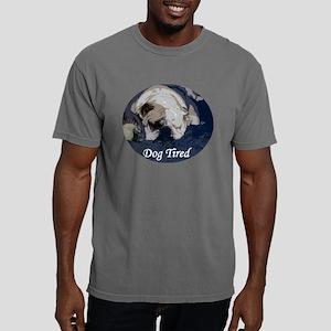 Dog Tired copy Mens Comfort Colors Shirt