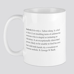 """Definition of Fuckwit"" Mug"