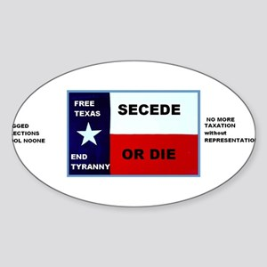 SECEDE OR DIE - FREE TEXAS BUMPER STICKEr Sticker