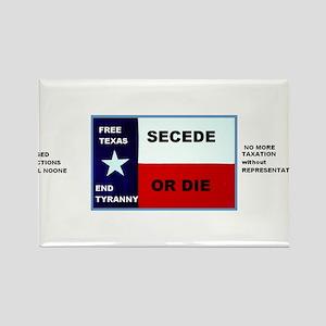 SECEDE OR DIE - FREE TEXAS BUMPER STICKEr Rectangl