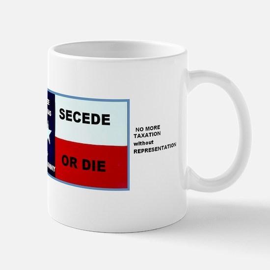 SECEDE OR DIE - FREE TEXAS BUMPER STICKEr Mug