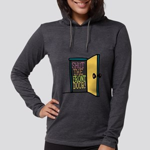Shut the Front Door Womens Hooded Shirt