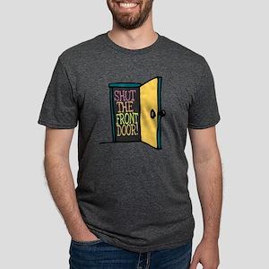 Shut the Front Door Mens Tri-blend T-Shirt