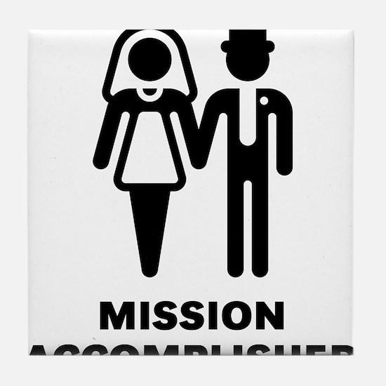 Mission Accomplished (Wedding / Marriage) Tile Coa