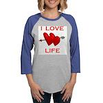 LOVE LIFE.jpg Womens Baseball Tee