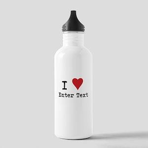 I Love Blank CUSTOM Stainless Water Bottle 1.0L