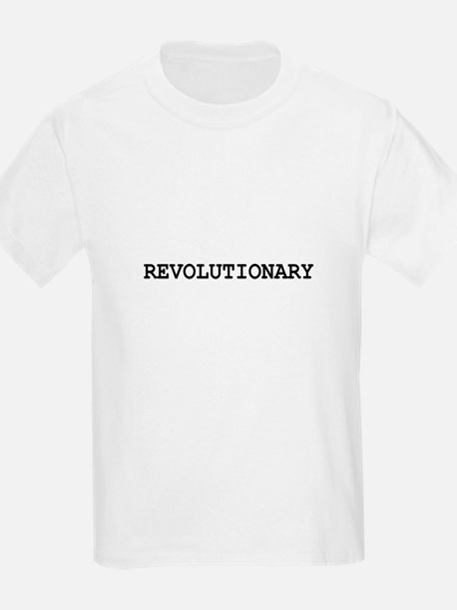 REVOLUTIONARY Kids T-Shirt