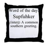 Supfuhker Throw Pillow