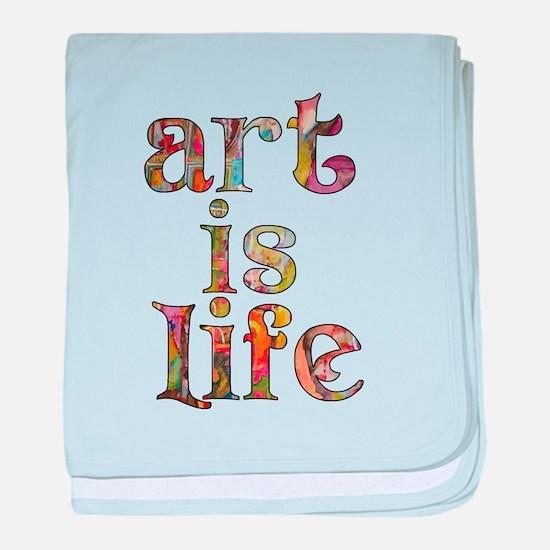 Art is Life baby blanket