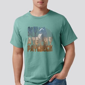 My Horse Ate My Paycheck Mens Comfort Colors Shirt