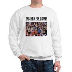 Triumph for Obama Sweatshirt