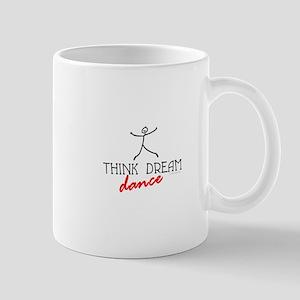 Think Dream Dance Mug