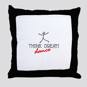 Think Dream Dance Throw Pillow