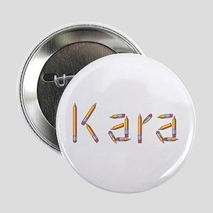Kara Pencils Button